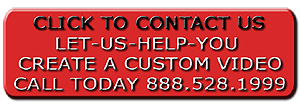 Contact Us & We Will Help You Produce A Custom Video